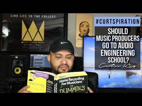 Should Music Producers Go To Audio Engineering School? #Curtspiration
