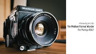 Mamiya RB67 A Review by Jack Crofts