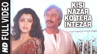 Kisi Nazar Ko Tera Intezar Full Song | Aitbaar | Raj Babbar, Dimple Kapadia, Suresh Oberoi