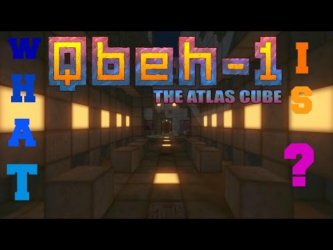 What is Qbeh 1 The Atlas Cube?  