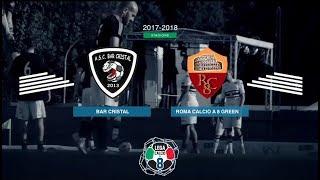 Bar Cristal 4-1 Roma C8 Green Club | Serie A - 21ª | Highlights