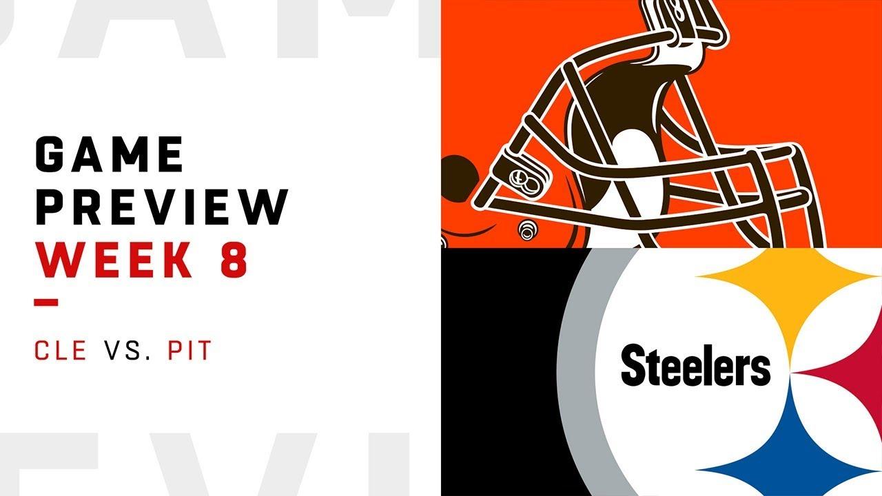 Cleveland Browns vs. Pittsburgh Steelers | Week 8 Game ...