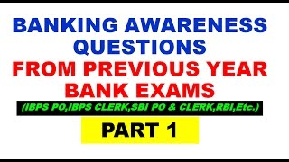 Banking Awareness Questions From Previous Year Bank Exams-Part 1