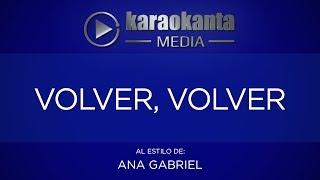 Karaokanta - Ana Gabriel - Volver, volver