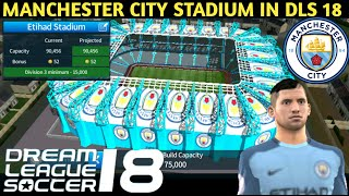 How To Change Stadium Of Dream League Soccer 2018 (Manchester City FC Stadium)