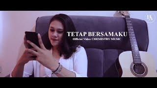Download Tetap Bersamaku - CHEMISTRY MUSIC    Official Music Video  