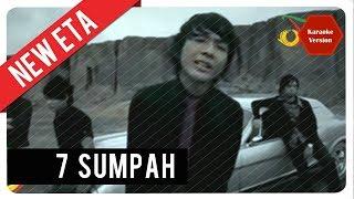 7 SUMPAH - NEW ETA karaoke