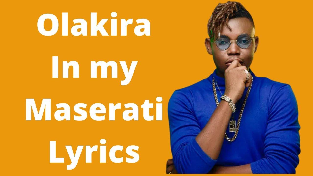 Download Olakira - In my Maserati (Lyrics)