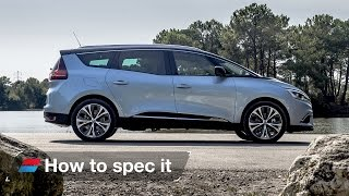 How to spec the 2016 Renault Grand Scenic - engines, colour and trim levels