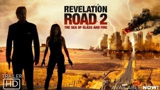 Revelation Road 2: The Sea of Glass and Fire - Official Trailer