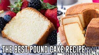 The Best Pound Cake Recipe!