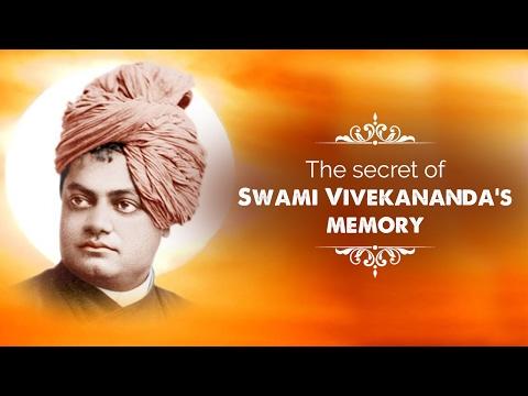 The secret of Swami Vivekananda's memory
