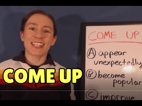 Learn English Phrasal Verbs: COME UP
