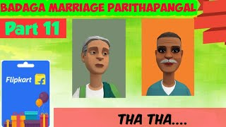 BADAGA MARRIAGE PARITHABANGAL - PART 11  |THA THA | BADAGA SONG | BADAGA DRAMA |