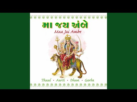Ambe Maa Ni Aarti - Jai Adhya Shakti
