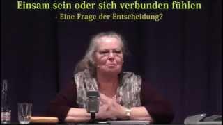 130415 Regine Vortrag 6 - Einsamkeit (1h22m)