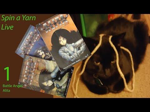 Spin A Yarn Live - Battle Angel Alita 1-3 (Manga)