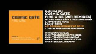 Cosmic Gate - Fire Wire (DJ Delicious ReWire Fire Remix)