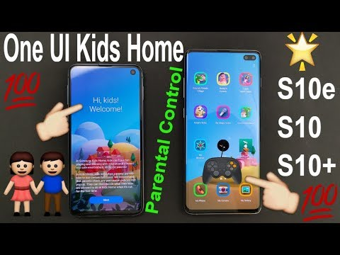 2019 Samsung One UI Kids Home Mode Update Review On The Samsung Galaxy S10e / S10 / S10 Plus