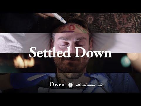 Owen - Settled Down [OFFICIAL MUSIC VIDEO]