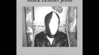 Black Leather Jesus - Swallow with Pride