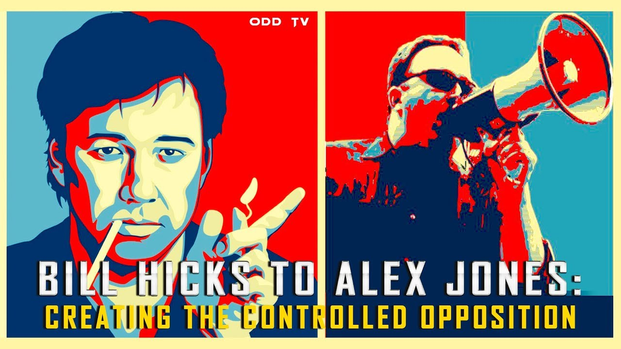 Bill Hicks to Alex Jones: Creating the Controlled Opposition ▶️️ ODDTV