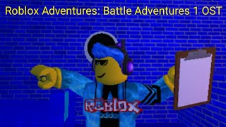 Roblox Adventures: Battle Adventures OST - Alex and Cody | Overworld #2