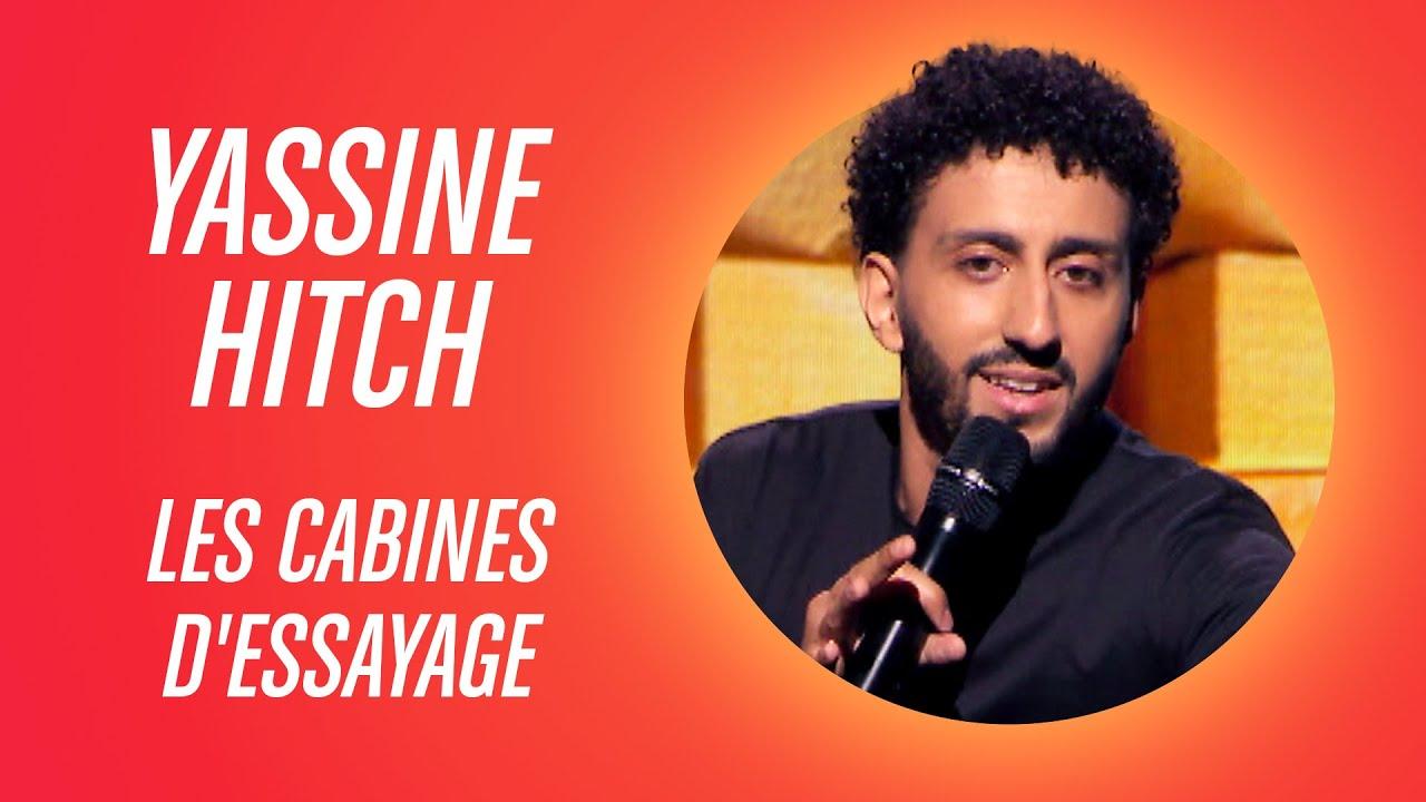 YASSINE HITCH - LES CABINES D'ESSAYAGE