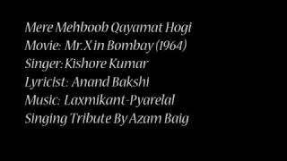मेरे मेहबूब क़यामत होगी , Mere Mehboob Kayamat hogi - Azam Baig Mr X in Bombay