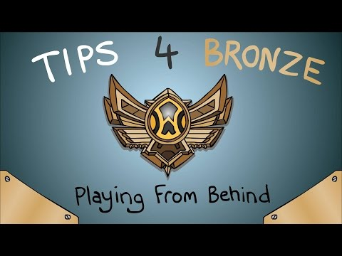 Tips 4 Bronze - How to Play from Behind