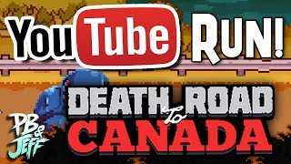 Death Road to Canada YOUTUBER RUN! | TOO MANY DOGS (Part 1)