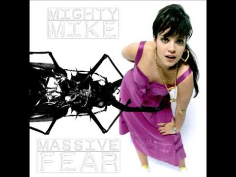Mighty Mike - Massive fear