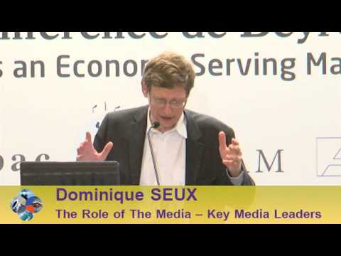 Beirut Conference 2013 - Dominique SEUX: The Role of the Media - Key Media Leaders
