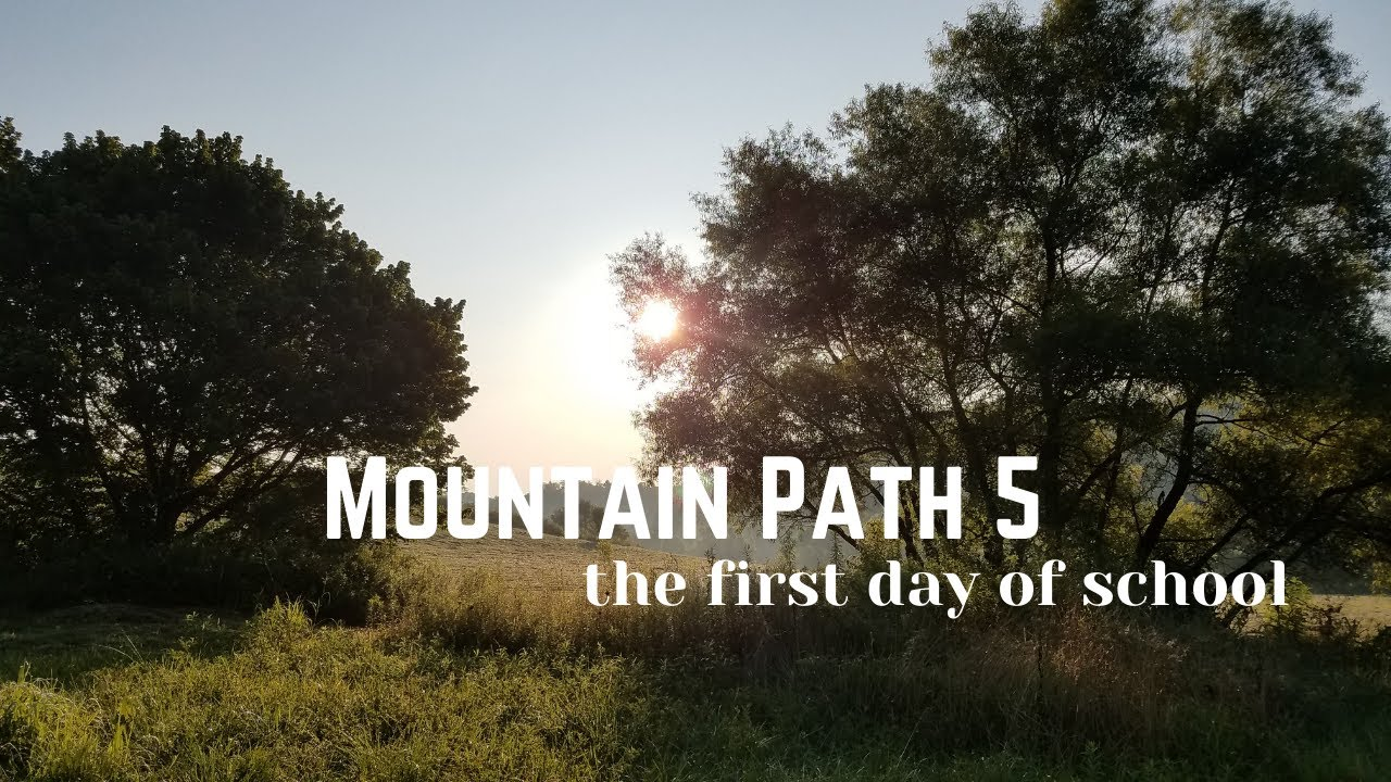 The First Day of School | Mountain Path in Appalachia 5