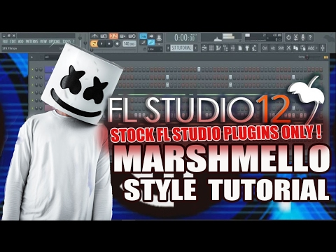 How To Make Music Like Marshmello Using Only Stock Plugins [FL Studio 12] + FLP