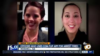 Officers who used coin flip app for arrest fired