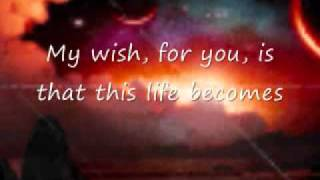 My Wish - by Rascal Flatts (w/ lyrics)