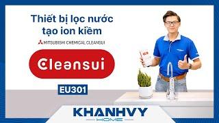 Máy lọc nước Mitsubishi Cleansui EU301 - lọc nước tạo ion kiềm tốt cho sức khỏe - Khánh Vy Home