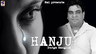 New Punjabi Songs 2015 | Hanju Akhian Ch | Durga Rangila | Latest Punjabi Hit Sad Song