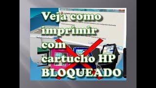 Veja como imprimir com cartucho incompatível, usado, remanufaturado, bloqueado em impressora HP