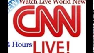 CNN Live - Watch CNN Live!!