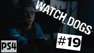 Watch Dogs прохождение PS4 - Часть #19 ✔ Пример для подражания