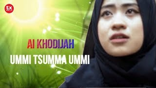 AI KHODIJAH - UMMI TSUMMA UMMI ( Video Lyrics ).mp3