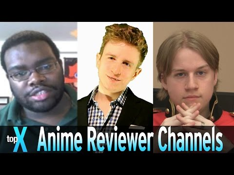 Top 10 YouTube Anime Reviewer Channels -  TopX Ep.24