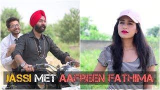 Jassi met Aafreen Fathima | Harshdeep Ahuja