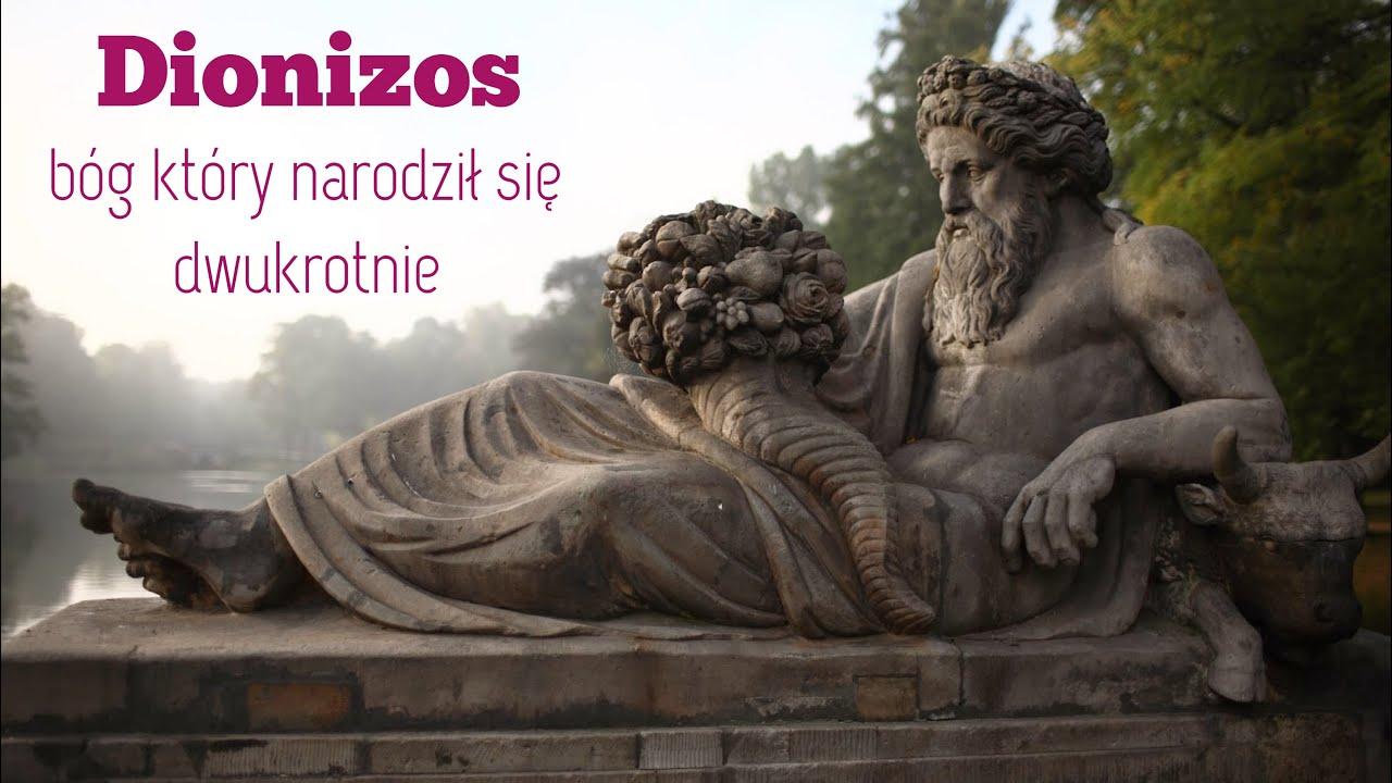 Dionizos - bóg który narodził się dwukrotnie