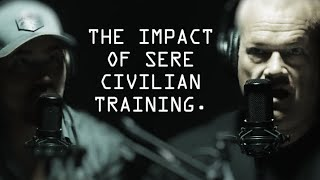 The Impact of SERE Civilian Training - Jocko Willink & Mike Glover