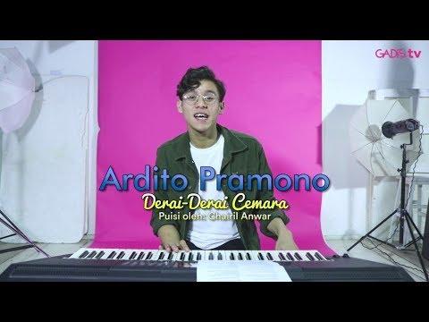 Ardito Pramono - Derai-Derai Cemara (Cover Puisi Oleh Chairil Anwar)