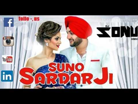Suno Sardar Ji Ft Mehtab Virk Remix/Djsonuhmh