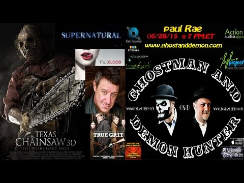 Texas Chainsaw 3D Actor Paul Rae w GhostMan&Demon Hunter